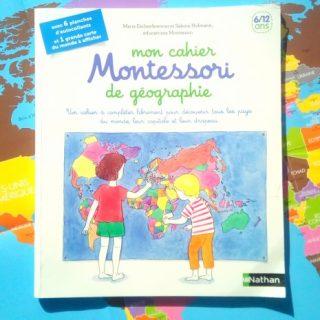 Mon cahier de géographie Montessori